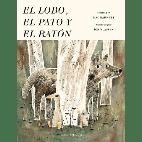 LOBO, EL PATO Y EL RATON
