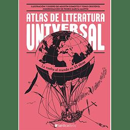 ATLAS DE LA LITERATURA UNIVERSAL (ILUSTRADO)