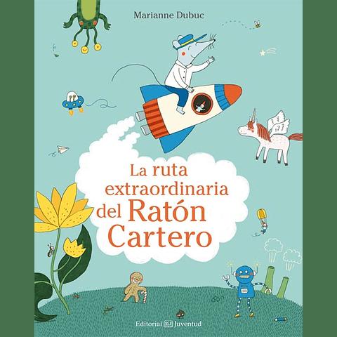 RUTA EXTRAORDINARIA DEL RATON CARTERO, LA