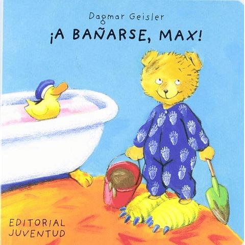 A BAÑARSE, MAX !
