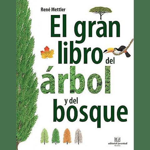 GRAN LIBRO DEL ARBOL Y DEL BOSQUE, EL
