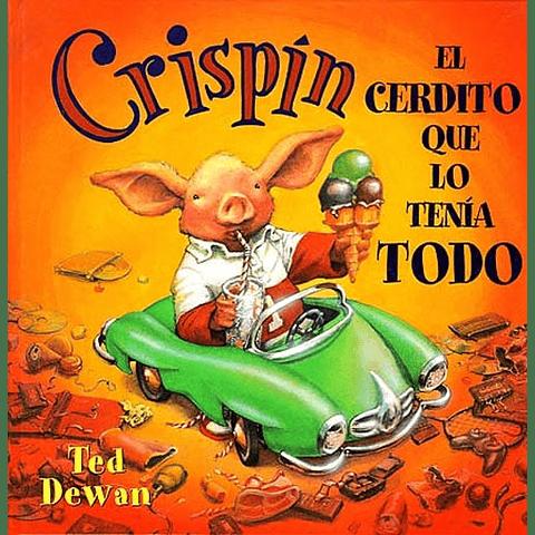 CRISPIN. EL CERDITO QUE LO TENIA TODO