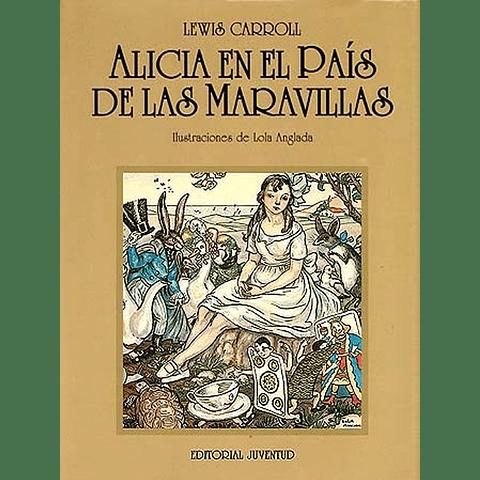 ALICIA EN EL PAIS DE LAS MARAVILLAS ®
