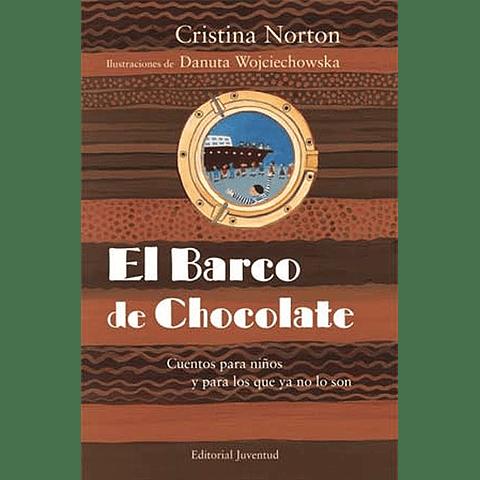 BARCO DE CHOCHOLATE, EL (T.D.) : CUENTOS PARA NIÑO