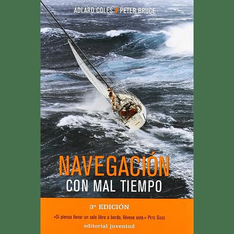 NAVEGACION CON MAL TIEMPO 2º ED.