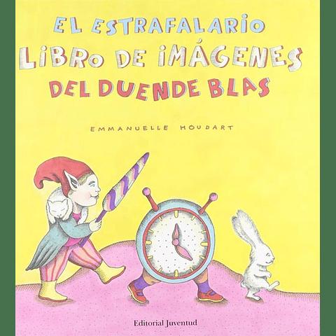 ESTRAFALARIO LIBRO DE IMAGENES DEL DUENDE BLAS, EL