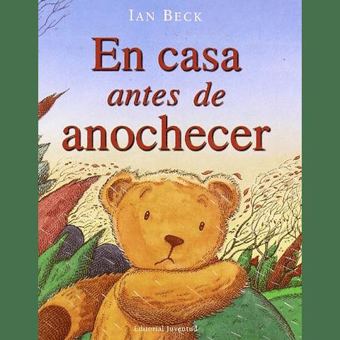 EN CASA ANTES DEL ANOCHECER
