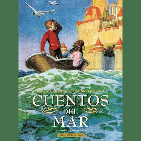 CUENTOS DEL MAR : RELATOS, POEMAS Y CANCIONES DEL MAR