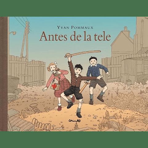 ANTES DE LA TELE