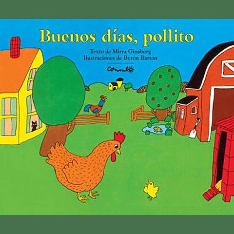 BUENOS DIAS, POLLITO