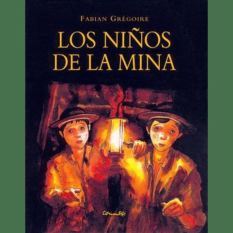 NIÑOS DE LA MINA, LOS