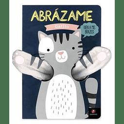 ABRAZAME - GATITO