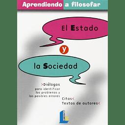 APRENDIENDO A FILOSOFAR, 6 : EL ESTADO Y LA SOCIEDAD