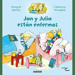 JAN Y JULIA ESTAN ENFERMOS