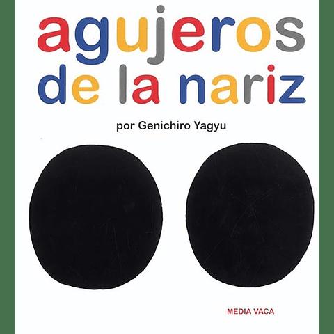 AGUJEROS DE LA NARIZ (T.D.)