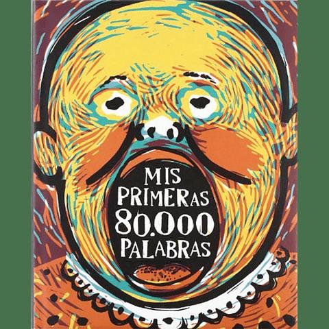 MIS PRIMERAS 80.000 PALABRAS