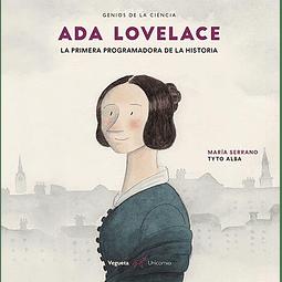 ADA LOVELACE : LA PRIMERA PROGRAMADORA DE LA HISTORIA