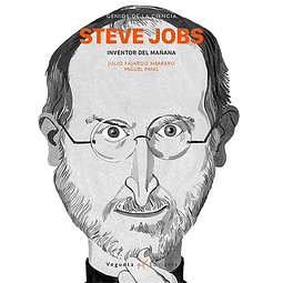 STEVE JOBS : INVENTOR DEL MANANA
