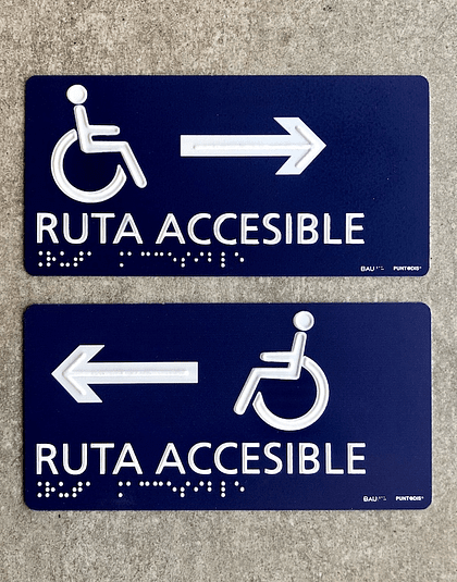 Señalética Ruta Accesible - Braille + Altorrelieve