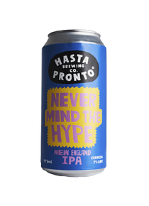 Hasta Pronto Never Mind The Hype - New England IPA lata 473ml
