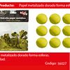 Challa metalica redonda oro 30g