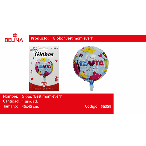 Globo best mom ever 45*45cm