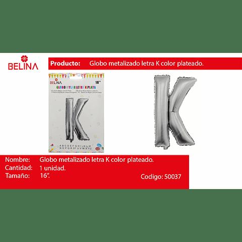 Globo Letra K Plata 16 Pulgadas