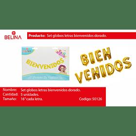 BIENVENIDOS DORADO 11PCS 16