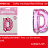 Globo letra D rosa 16 pulgadas