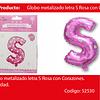 Globo letra S rosa 16 pulgadas