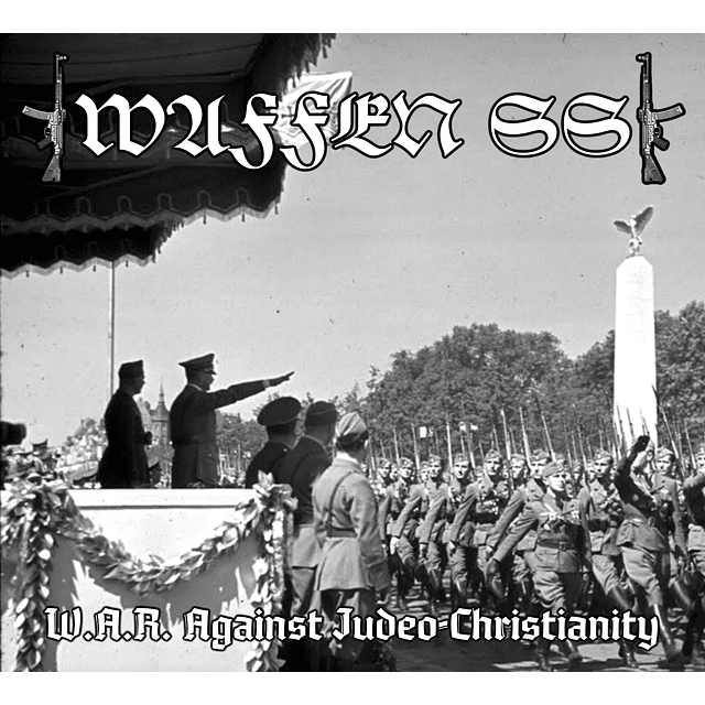 """Waffen SS-W.A.R. Against """"Judeo-Christianity (CD)"""
