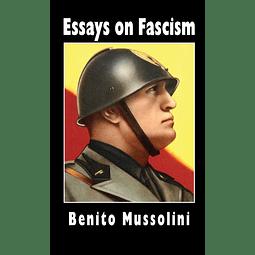Benito Mussolini-Essays on Fascism (BOOK)