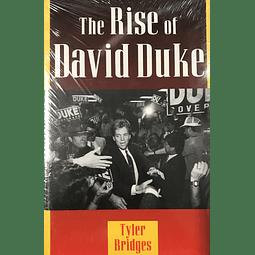 Tyler Bridges-The Rise of David Duke (BOOK)