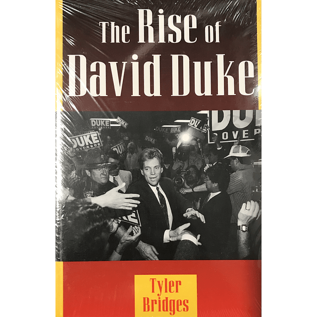 Tyler Bridges-The Rise of David Duke (BOOK)