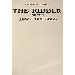 F. Roderich-Stoltheim-The Riddle of the Jew's Success (BOOK)