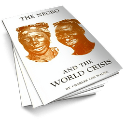 Charles Lee Magne-The Negro and the World Crisis (BOOK)