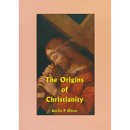 Revilo P. Oliver-The Origins of Christianity (BOOK)