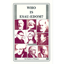 Charles A. Weisman-Who is Esau-Edom (BOOK)