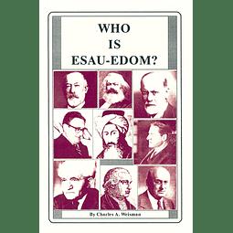 Charles A. Weisman-Who is Esau-Edom (BOOK)