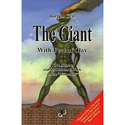 Jürgen Graf-The Giant with Feet of Clay (BOOK)