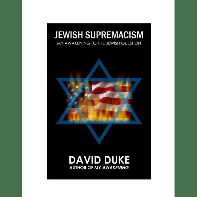 David Duke-Jewish Supremacism (BOOK)