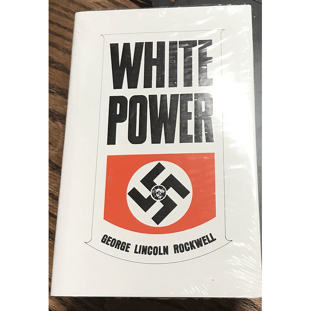 George Lincoln Rockwell-White Power (BOOK)