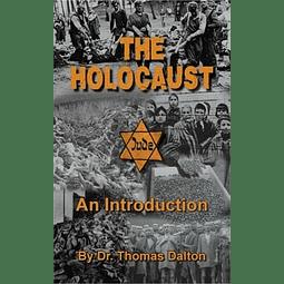 Thomas Dalton-The Holocaust: an Introduction (BOOK)