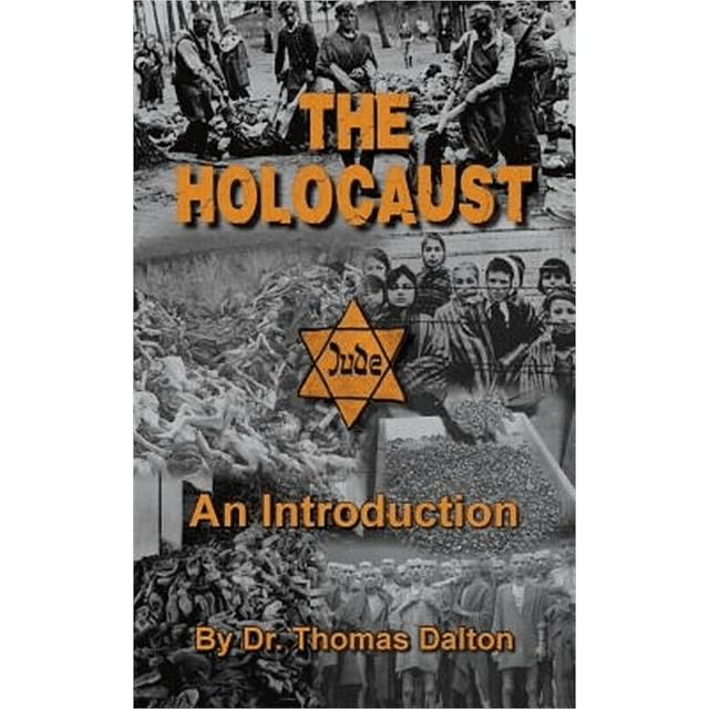 Thomas Dalton-The Holocaust: an Introduction (BOOK)