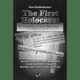 Don Heddesheimer-The First Holocaust: The Surprising Origin of the Six-Million Figure (BOOK)