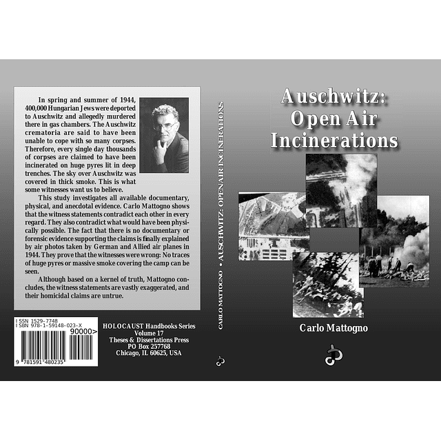 Carlo Mattogno-Auschwitz: Open-Air Incinerations (BOOK)