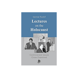 Germar Rudolf-Lectures on the Holocaust (BOOK)