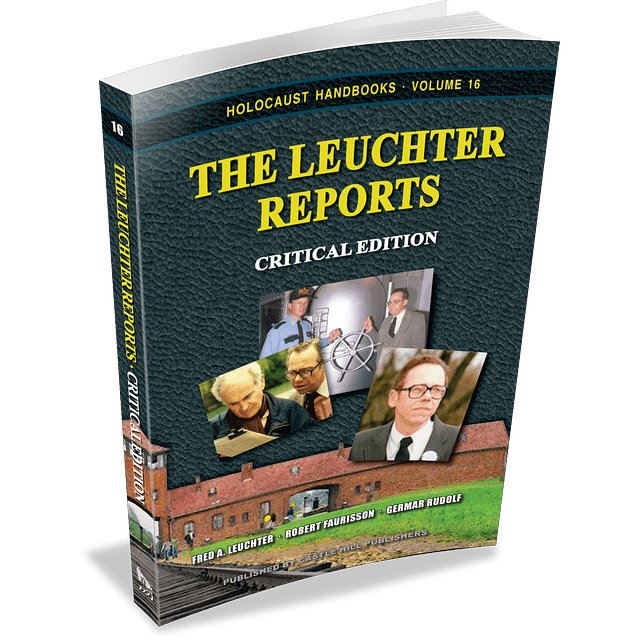 Fred Leuchter-The Leuchter Reports: Critical Edition (BOOK)