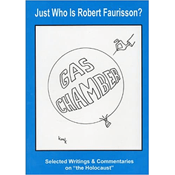 Robert Faurisson: Just Who was Robert Faurisson? (BOOK)