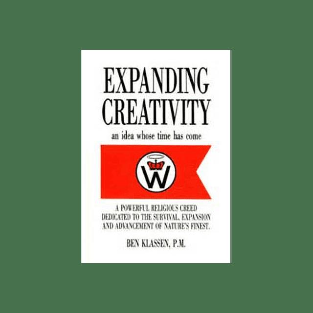 Ben Klassen-Expanding Creativity: An idea whose time has come (BOOK)